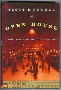 Open House : Canada and the Magic of Curling