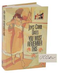 You Must Remember This (Signed First Edition)