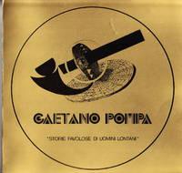 Gaetano Pompa:  Storie Favolose Di Uomini Lontani
