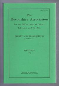 THE DEVONSHIRE ASSOCIATION: Report and Transactions 1989, Volume 121, Barnstaple