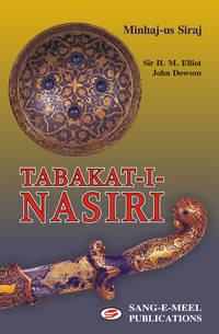 TABKAT-I-NASIRI by  DOWSON  H. M. ELLIOT - Hardcover - 2006 - from Sang-e-Meel Publications (SKU: Biblio373)