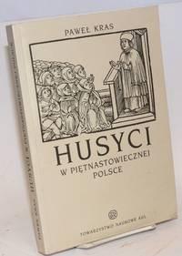 image of Husyci w pietnastowiecznej Polsce