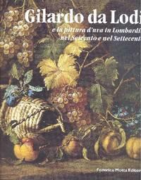 Gilardo da Lodi e la pittura d'uva in Lombardia nel Seicento e nel Settecento