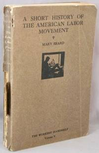 image of The American Labor Movement, A Short History (The World Today Bookshelf).