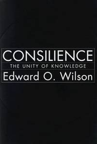 Consilience : The Unity of Knowledge