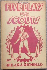 Five Plays for Scouts by  W. E. & N. J Nichols - Paperback - First Edition - from Dial a Book and Biblio.com
