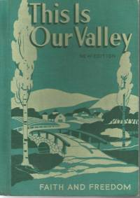 This Is Our Valley Faith and Freedom 1953