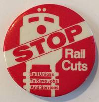 image of STOP Rail Cuts [pinback button]