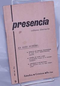 image of Presencia: tribuna libertaria.  No. 9, Oct.-Nov. 1967
