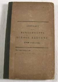 Abstract of the Massachusetts School Returns, for 1841-42