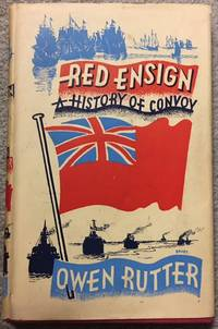 RED ENSIGN, A History of Convoy