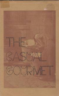 The Casual Gourmet. Illustrations and Titles by Georgia Leckie. Photographs by Howard Vallentyne