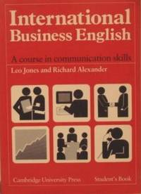 International Business English: Communication Skills In English For  Business Purposes Student's Book
