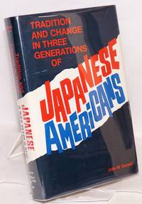 Tradition and change in three generations of Japanese Americans