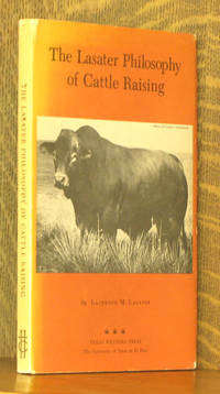 THE LASATER PHILOSOPHY OF CATTLE RAISING