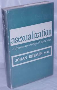 image of Asexualization; a follow-up study of 244 cases