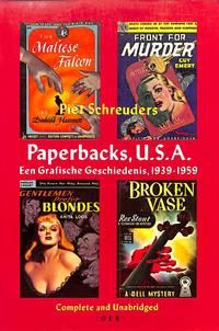 Paperbacks, U.S.A. Een Grafische Geschiedenis, 1939-1959.