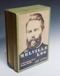 The Melville Log, a Documentary Life of Herman Melville 1819-1891