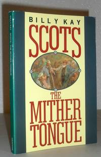 Scots The Mither Tongue