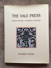 The Vale Press: Charles Ricketts, a Publisher in Earnest