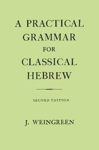 image of A Practical Grammar for Classical Hebrew
