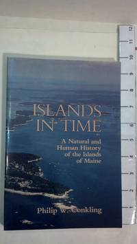 Islands in Time by  Philip W Conkling - Paperback - 1985 - from Early Republic Books and Biblio.com