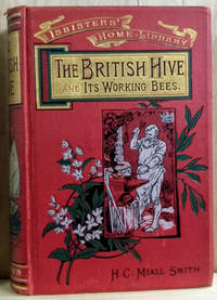 The British Hive and its Working Bees