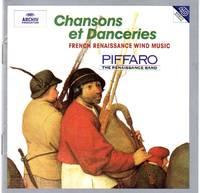Piffaro - the Renaissance Band: Chansons et Danceries - French Renaissance Wind Music [CD - Music Compact Disc]