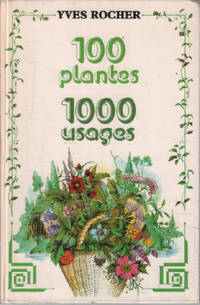 image of 100 plantes 1000 usages