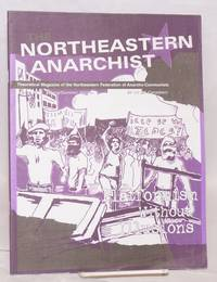 The Northeastern Anarchist. theoretical magazine of the Northeastern Federation of Anarcho-Communists. No. 6 (Spring/Summer 2003)