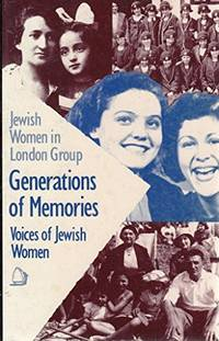 Generations of Memories: Voices of Jewish Women