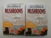 image of The Complete Encyclopedia of Mushrooms