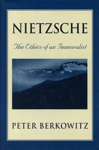 Nietzsche: The Ethics of an Immoralist