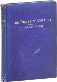 """The Fruits of Culture: A Comedy in Four Acts [Alt. title """"The Fruits of Enlightenment""""]"""