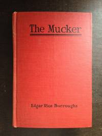 THE MUCKER by Edgar Rice Burroughs - Hardcover - 1922 - from Astro Trader Books (SKU: 1000-1007)