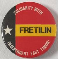 image of FRETILIN / Solidarity with independent East Timor! [pinback button]