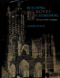 image of Building Troyes Cathedral: The late Gothic campaigns