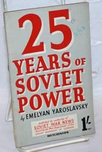 25 Years of Soviet Power