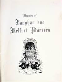 Memoirs of Vaughan and Melfort Pioneers  1884- 1949 by Saskatchewan Local History - Paperback - from Ken Jackson (SKU: 261277)