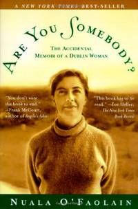 Are You Somebody: The Accidental Memoir of a Dublin Woman