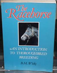 image of The Racehorse: An Introduction to Thoroughbred Breeding