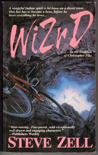 Wizrd by  Steve Zell - Paperback - First Printing - 1994 - from Mirror Image Book and Biblio.com