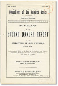 Summary of the Second Annual Report of the Committee of One Hundred, Boston, Mass. [Committee of One Hundred Series, No. 6, Vol. 2, June, 1890] by  James B DUNN - Paperback - First Edition - 1890 - from Lorne Bair Rare Books and Biblio.com