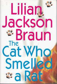 The Cat Who Smelled a Rat by  Lilian Jackson Braun - Hardcover - Book Club Edition - 2001 - from Ye Old Bookworm (SKU: U12647)