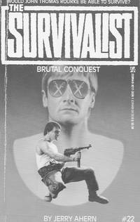 the Survivalist, #22, Brutal conquest