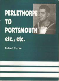 Perlethorpe to Portsmouth etc., etc.