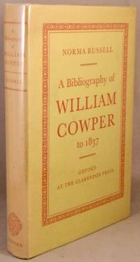 A Bibliography of William Cowper to 1837.