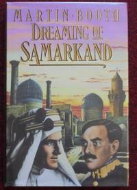 Dreaming of Samarkand by  Martin [signed] Booth - Signed First Edition - 1989 - from Rickaro Books Ltd (SKU: 051893)