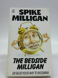 THE BEDSIDE MILLIGAN: OR READ YOUR WAY TO INSOMNIA.