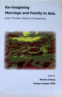 Re-imagining Marriage & Family in Asia :